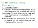 v the equitable learning environment23