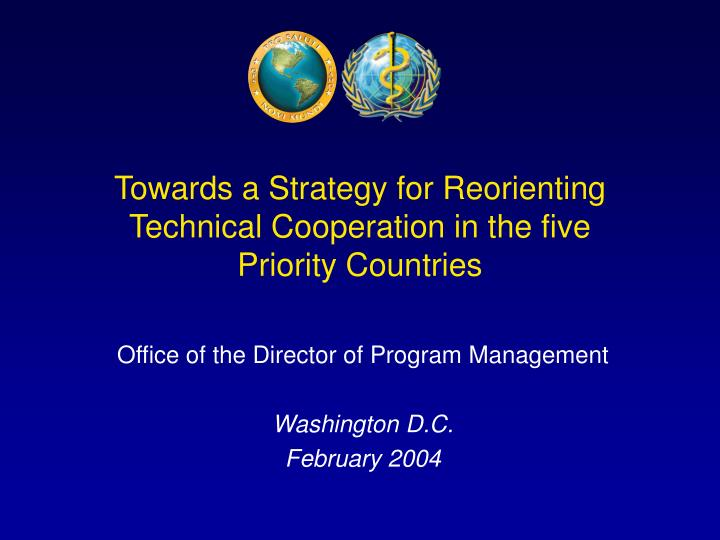 towards a strategy for reorienting technical cooperation in the five priority countries n.