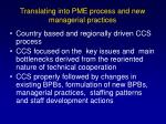 translating into pme process and new managerial practices