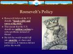 roosevelt s policy