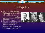 taft s policy