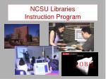 ncsu libraries instruction program