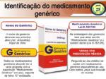 identifica o do medicamento gen rico