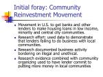 initial foray community reinvestment movement