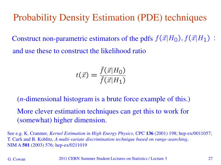 Probability Density Estimation (PDE) techniques