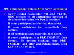 3pc termination protocol after new coordinator
