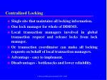 centralized locking