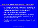 reduction for primary horizontal fragmentation