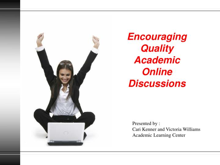 encouraging quality academic online discussions n.