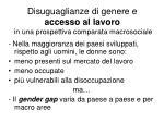disuguaglianze di genere e accesso al lavoro in una prospettiva comparata macrosociale