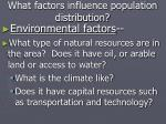 what factors influence population distribution