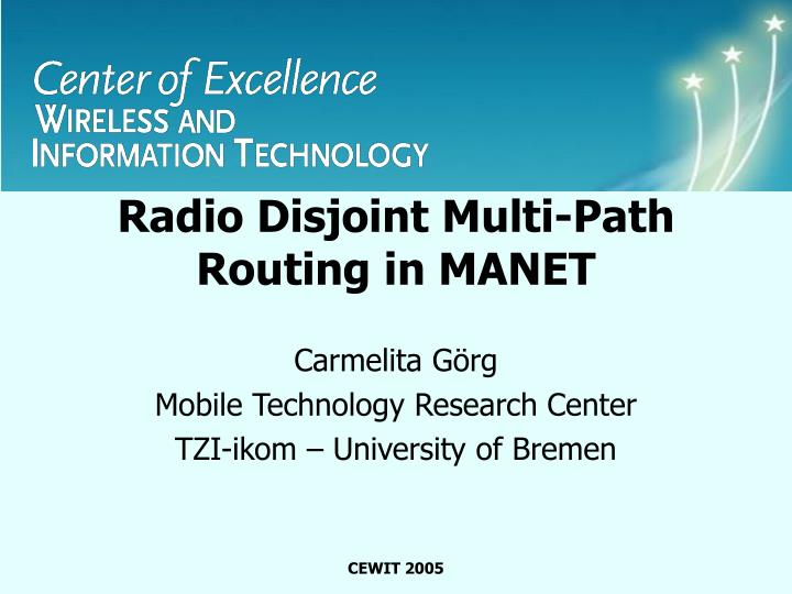 Radio disjoint multi path routing in manet