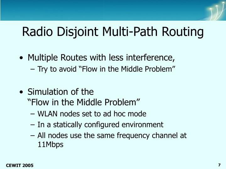 Radio Disjoint Multi-Path Routing