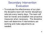 secondary intervention evaluation