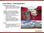 case history field application1