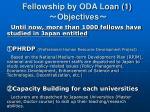 fellowship by oda loan 1 objectives