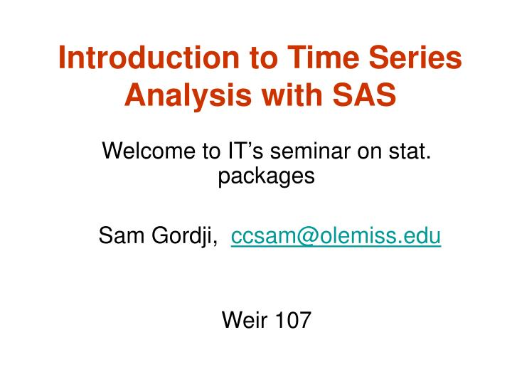 introduction to time series analysis with sas n.