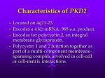 characteristics of pkd2