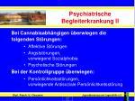 psychiatrische begleiterkrankung ii