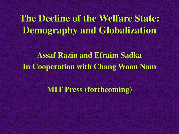 the decline of the welfare state demography and globalization n.