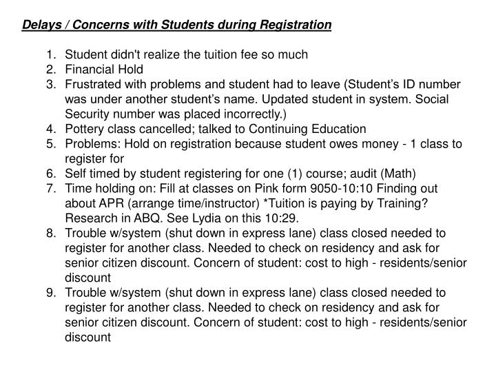 Delays / Concerns with Students during Registration