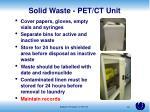 solid waste pet ct unit