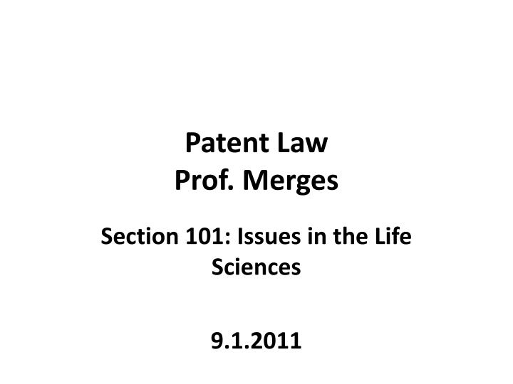 patent law prof merges n.