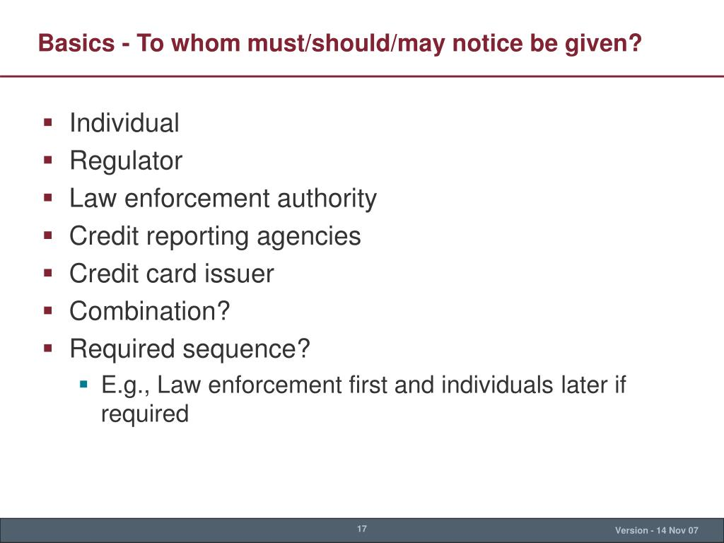 Basics - To whom must/should/may notice be given?