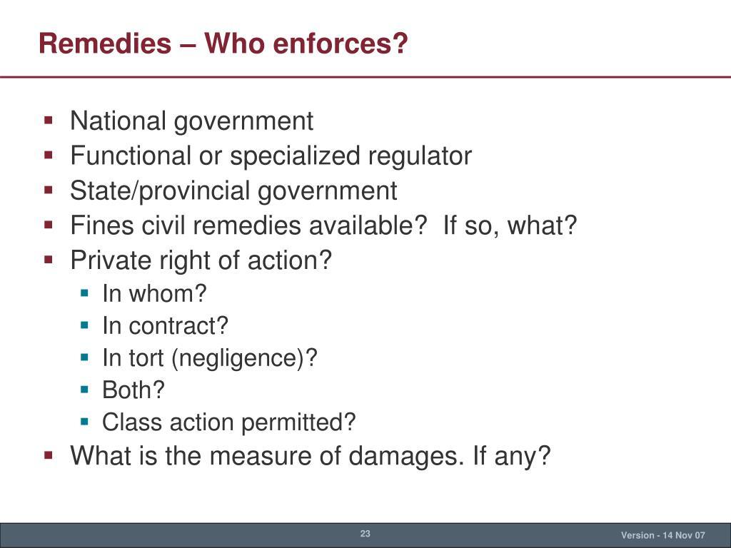 Remedies – Who enforces?