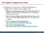 us litigation triggered by notice