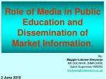 role of media in public education and dissemination of market information