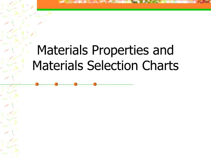 materials properties and materials selection charts n.