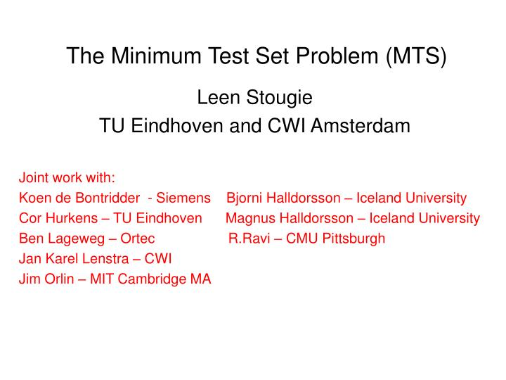 the minimum test set problem mts n.