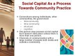 social capital as a process towards community practice