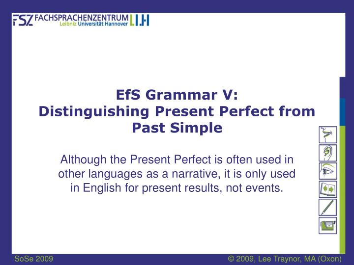 efs grammar v distinguishing present perfect from past simple n.