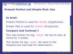 present perfect and simple past use