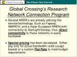global crossing s research network connection program29