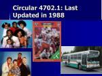 circular 4702 1 last updated in 1988