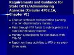 requirements and guidance for state dots administering agencies circular 4702 1a chapter vi