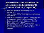requirements and guidelines for all recipients and subrecipients circular 4702 1a chapter iv
