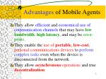 advantages of mobile agents