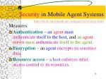 security in mobile agent systems http mole informatik uni stuttgart de security html1