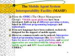 the mobile agent system interoperability facility masif