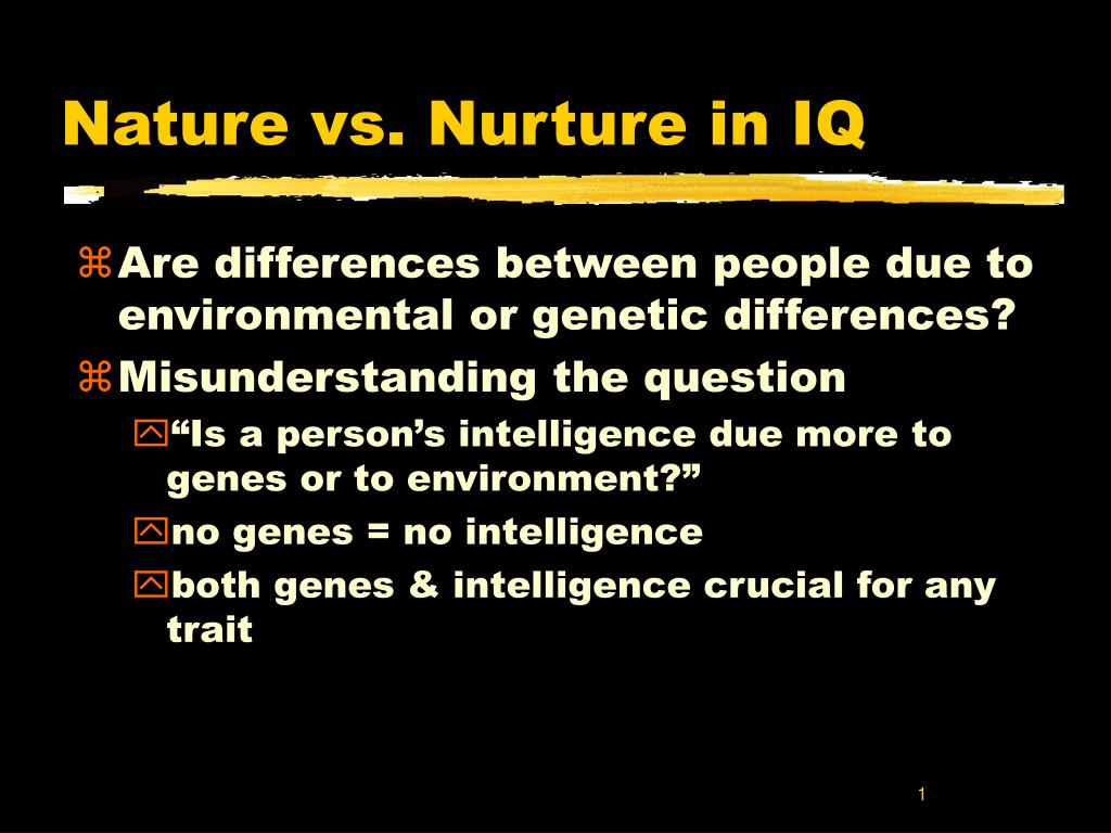 nature vs nurture in iq l.