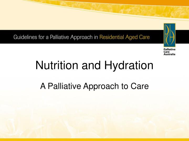 nutrition and hydration n.