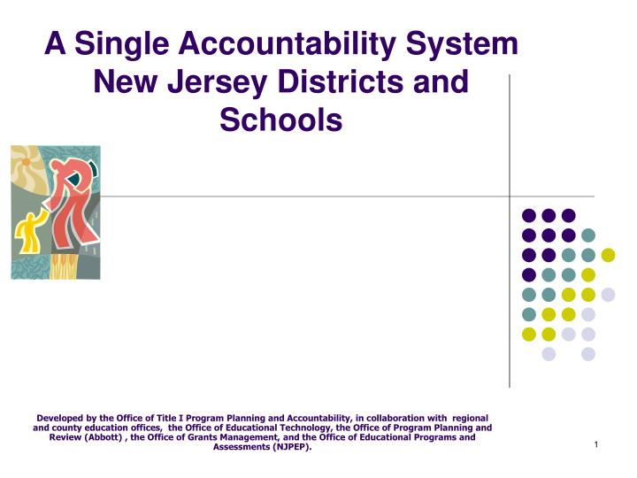 a single accountability system new jersey districts and schools n.