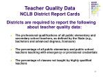 teacher quality data nclb district report cards