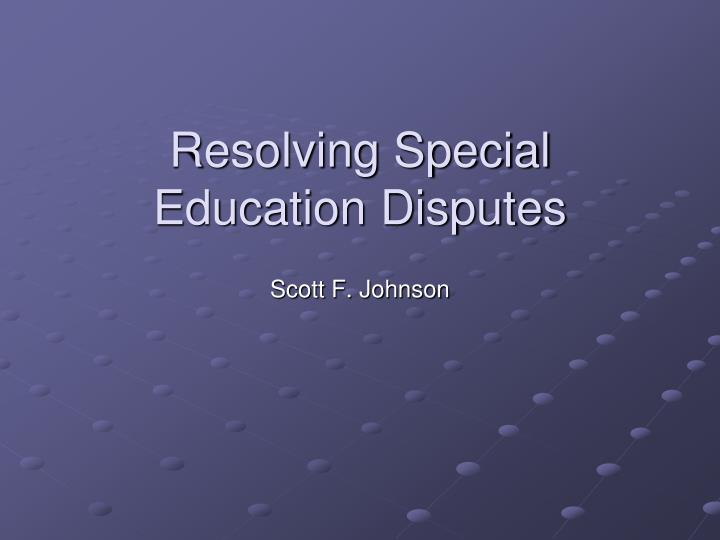 resolving special education disputes n.