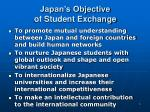 japan s objective of student exchange