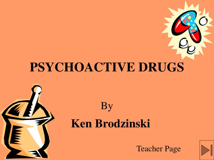 psychoactive drugs n.